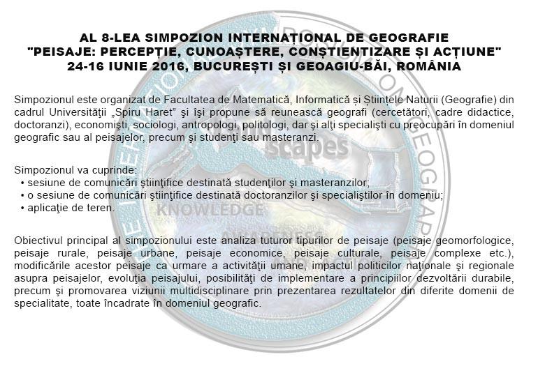 AL 8-LEA SIMPOZION INTERNAȚIONAL DE GEOGRAFIE PEISAJE PERCEPTIE CUNOASTTERE CONSTIENTIZARE SI ACTIUNE 24-16 IUNIE 2016